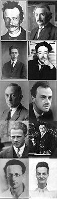 Left to right: Max Planck, Albert Einstein, Niels Bohr, Louis de Broglie, Max Born, Paul Dirac, Werner Heisenberg, Wolfgang Pauli, Erwin Schrödinger, Richard Feynman.